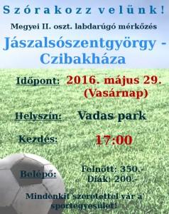 2016. május 29. (Vasárnap) Jászalsószentgyörgy-Czibakháza